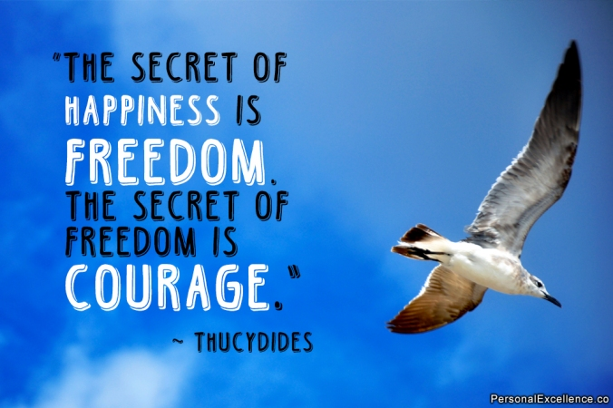 inspirational-quote-happiness-freedom-courage-thucydides